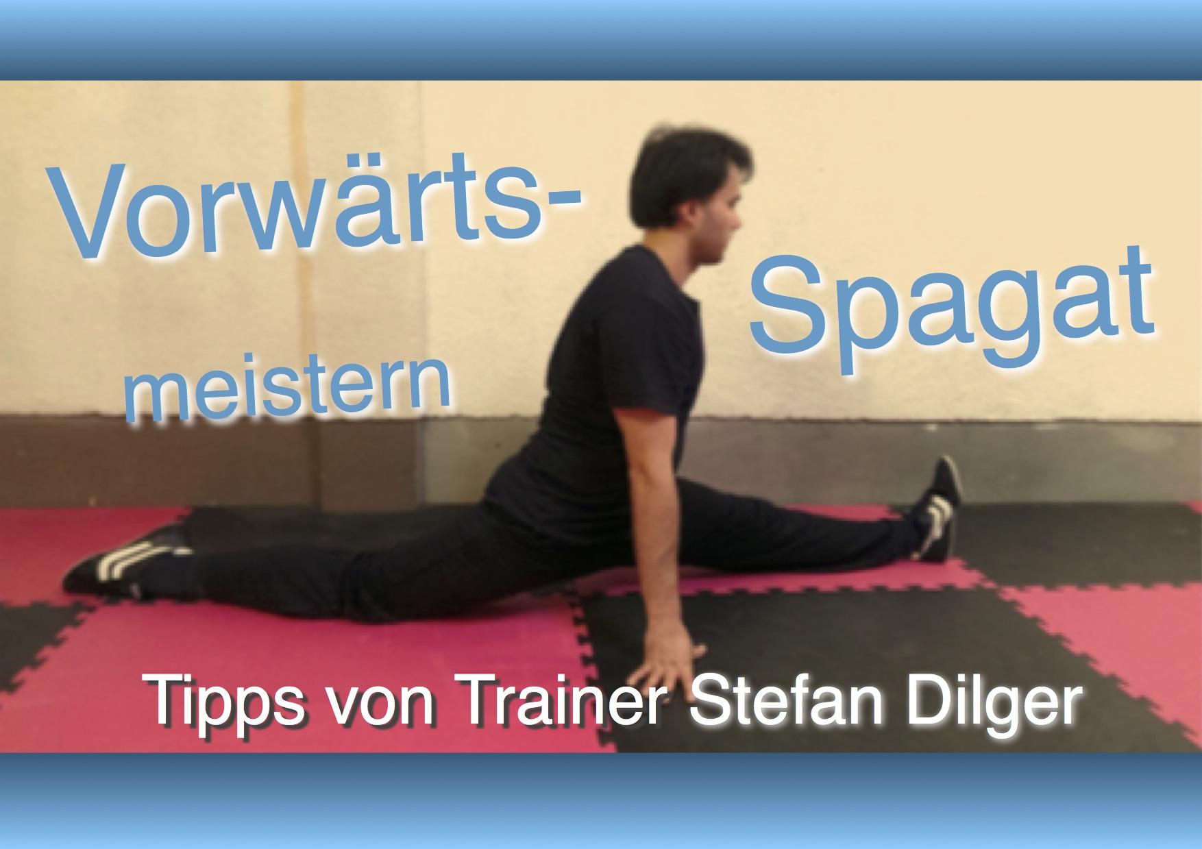 Trainingsplan für den Vorwärts-Spagat von Stefan Dilger